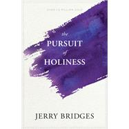 The Pursuit of Holiness by Bridges, Jerry, 9781631466397
