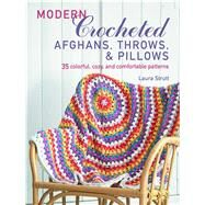 Modern Crocheted Afghans, Throws, and Pillows by Strutt, Laura, 9781782496397