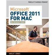 Microsoft Office 2011 for Mac Introductory by Shelly, Gary B.; Jones, Mali B., 9781133626398