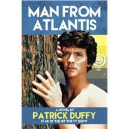 Man from Atlantis by Duffy, Patrick, 9781618686398