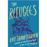 The Refugees by Nguyen, Viet Thanh, 9780802126399