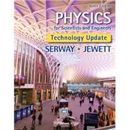 Physics for Scientists and Engineers, Technology Update by Serway, Raymond A.; Jewett, John W., 9781305116399