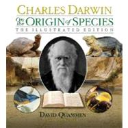 On the Origin of Species: The Illustrated Edition by Darwin, Charles; Quammen, David, 9781402756399