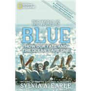 The World Is Blue by EARLE, SYLVIAMCKIBBEN, BILL, 9781426206399