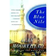 The Blue Nile by Moorehead, Alan, 9780060956400
