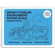Infant/Toddler Environment Rating Scale by Harms, Thelma; Cryer, Debby; Clifford, Richard M., 9780807746400