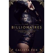 The Billionaires by Fox, Calista, 9781250096401