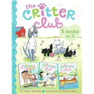 The Critter Club: Marion Takes a Break / Amy Meets Her Stepsister / Liz at Marigold Lake by Barkley, Callie; Riti, Marsha, 9781481456401