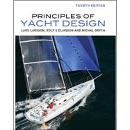 Principles of Yacht Design by Larsson, Lars; Eliasson, Rolf, 9780071826402