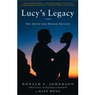 Lucy's Legacy by JOHANSON, DONALD DRWONG, KATE, 9780307396402