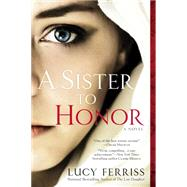A Sister to Honor by Ferriss, Lucy, 9780425276402