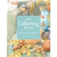 Posh Adult Coloring Book: Inspired by Nature by Bastin, Marjolein, 9781449486402