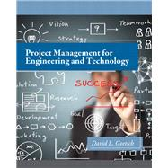 Project Management for Engineering and Technology by Goetsch, David L., 9780132816403