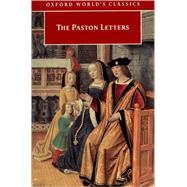 The Paston Letters A Selection in Modern Spelling by Davis, Norman, 9780192836403