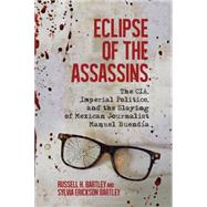 Eclipse of the Assassins by Bartley, Russell H.; Bartley, Sylvia Erickson, 9780299306403