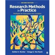 Research Methods in Practice: Strategies for Description and Causation by Remler, Dahlia K.; Van Ryzin, Gregg G., 9781452276403