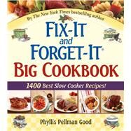 Fix-It And Forget-It Big Cookbook by Good, Phyllis Pellman, 9781561486403