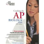 Cracking the AP Biology Exam, 2008 Edition by PRINCETON REVIEW, 9780375766404