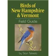 Birds of New Hampshire & Vermont Field Guide by Tekiela, Stan, 9781591936404