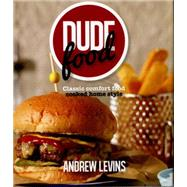 Dude Food by Levins, Andrew, 9781742576404
