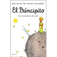 El Principito/ The Little Prince by Saint-Exupery, Antoine de, 9789500426404