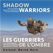 Shadow Warriors / Les Guerriers De L'ombre by Horn, Bernd, 9781459736405