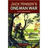 Jack Hinson's One-Man War by McKenney, Tom, 9781589806405