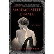 Mademoiselle Chanel by Gortner, C. W., 9780062356406