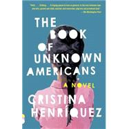 The Book of Unknown Americans by Henriquez, Cristina, 9780345806406