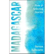 Madagascar by Schwartz, Steven, 9781938126406
