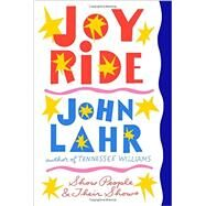 Joy Ride by Lahr, John, 9780393246407