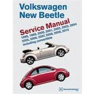 Volkswagen New Beetle Service Manual : Including Convertible: 1998, 1999, 2000, 2001, 2002, 2003, 2004, 2005, 2006, 2007, 2008, 2009 2010 by BENTLEY PUBLISHERS, 9780837616407