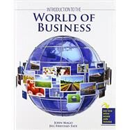 Introduction to the World of Business by Mago, John Edward; Friestad-tate, Jill, 9781465276407
