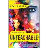 Unteachable by Raeder, Leah, 9781476786407