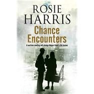 Chance Encounters by Harris, Rosie, 9780727886408