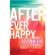 After Ever Happy by Todd, Anna, 9781501106408