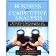 Business and Competitive Analysis Effective Application of New and Classic Methods by Fleisher, Craig S.; Bensoussan, Babette E., 9780133086409