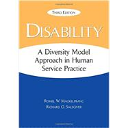 Disability A Diversity Model Approach in Human Service Practice by Mackelprang, Romel; Salsgiver, Richard, 9780190656409