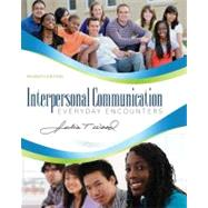 Interpersonal Communication Everyday Encounters by Wood, Julia T., 9781111346409