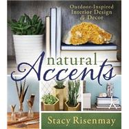 Natural Accents by Risenmay, Stacy, 9781462116409