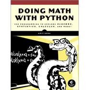 Doing Math With Python by Saha, Amit, 9781593276409