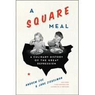 A Square Meal by Ziegelman, Jane; Coe, Andy, 9780062216410