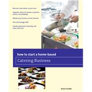 How to Start a Home-based Catering Business, 7th by Vivaldo, Denise, 9780762796410