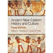Ancient Near Eastern History and Culture by Stiebing Jr.; William H., 9781138686410