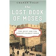 The Lost Book of Moses by Tigay, Chanan, 9780062206411