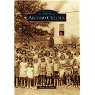 Around Chelsea by Bono, Christi-ann, 9781467116411