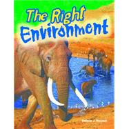 The Right Environment by Rice, Dona, 9781480746411