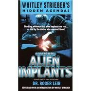 Casebook : Alien Implants by LEIR, ROGERSTREIBER, WHITLEY, 9780440236412