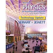 Physics for Scientists and Engineers, Volume 2, Technology Update by Serway, Raymond A.; Jewett, John W., 9781305116412
