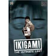 Ikigami: The Ultimate Limit, Vol. 10 by Mase, Motoro, 9781421566412